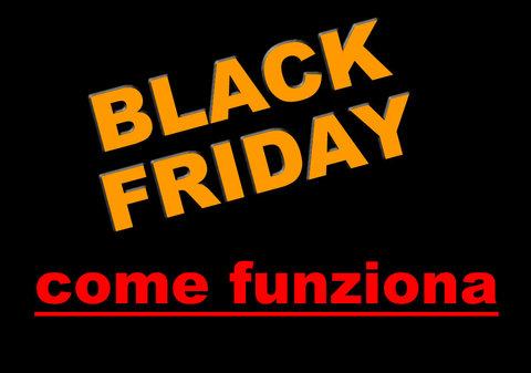 Cosa Trovi E Come Funziona Il Black Friday?
